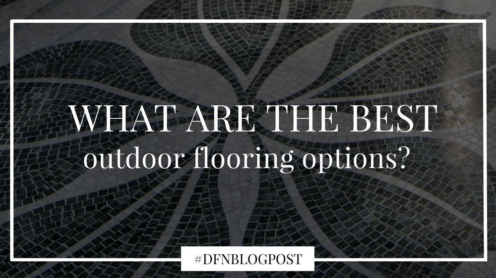 best outdoor flooring options