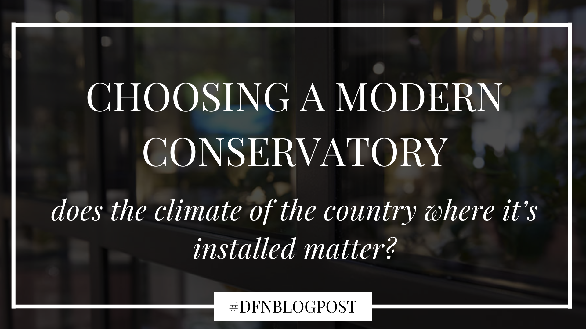 choosing-conservatory-cover-main
