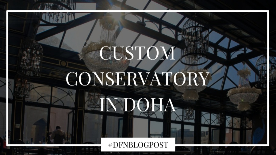 Custom Conservatory in Doha 1