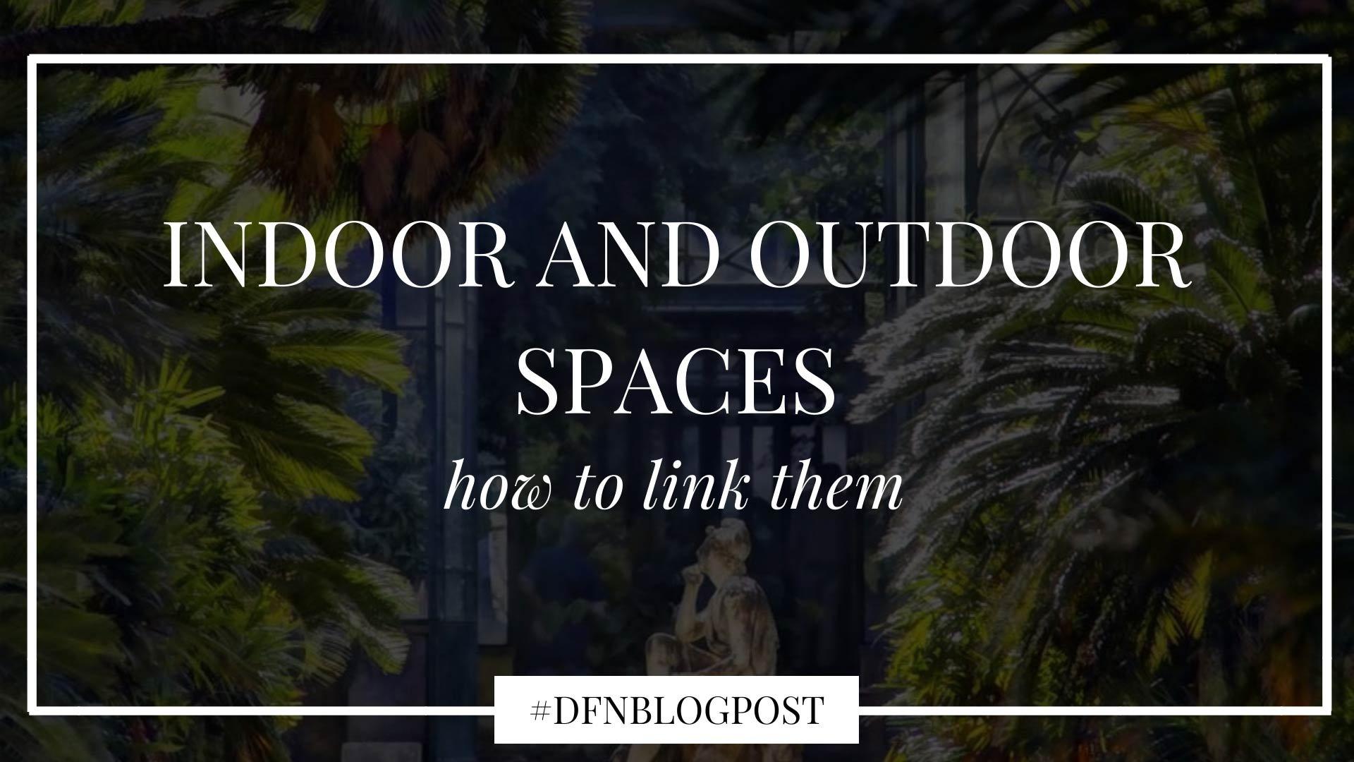 dfn-indoor-outdoor-link