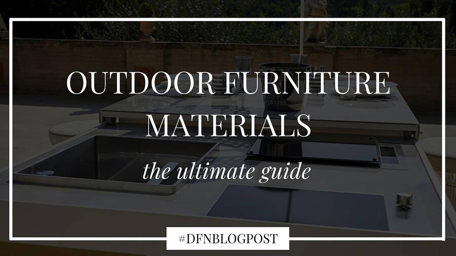 Outdoor furniture materials: the ultimate guide